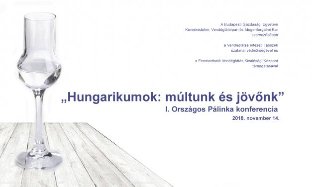 Hungarikumok: múltunk és jövőnk