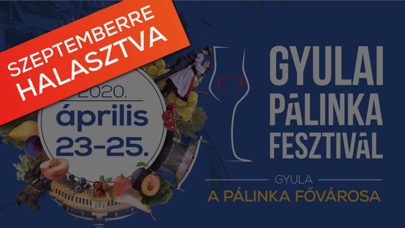 Gyulai Pálinkafesztivál el lesz halasztva
