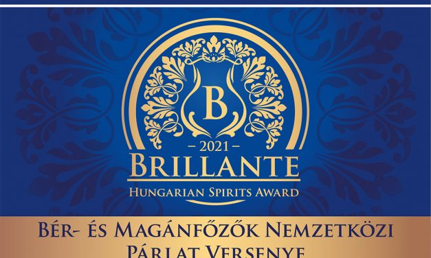 Brillante 2021: elindult a nevezés a bér- és magánfőzők nemzetközi párlatversenyére